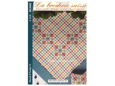 Broderie Suisse 35 NON DISPONIBILE
